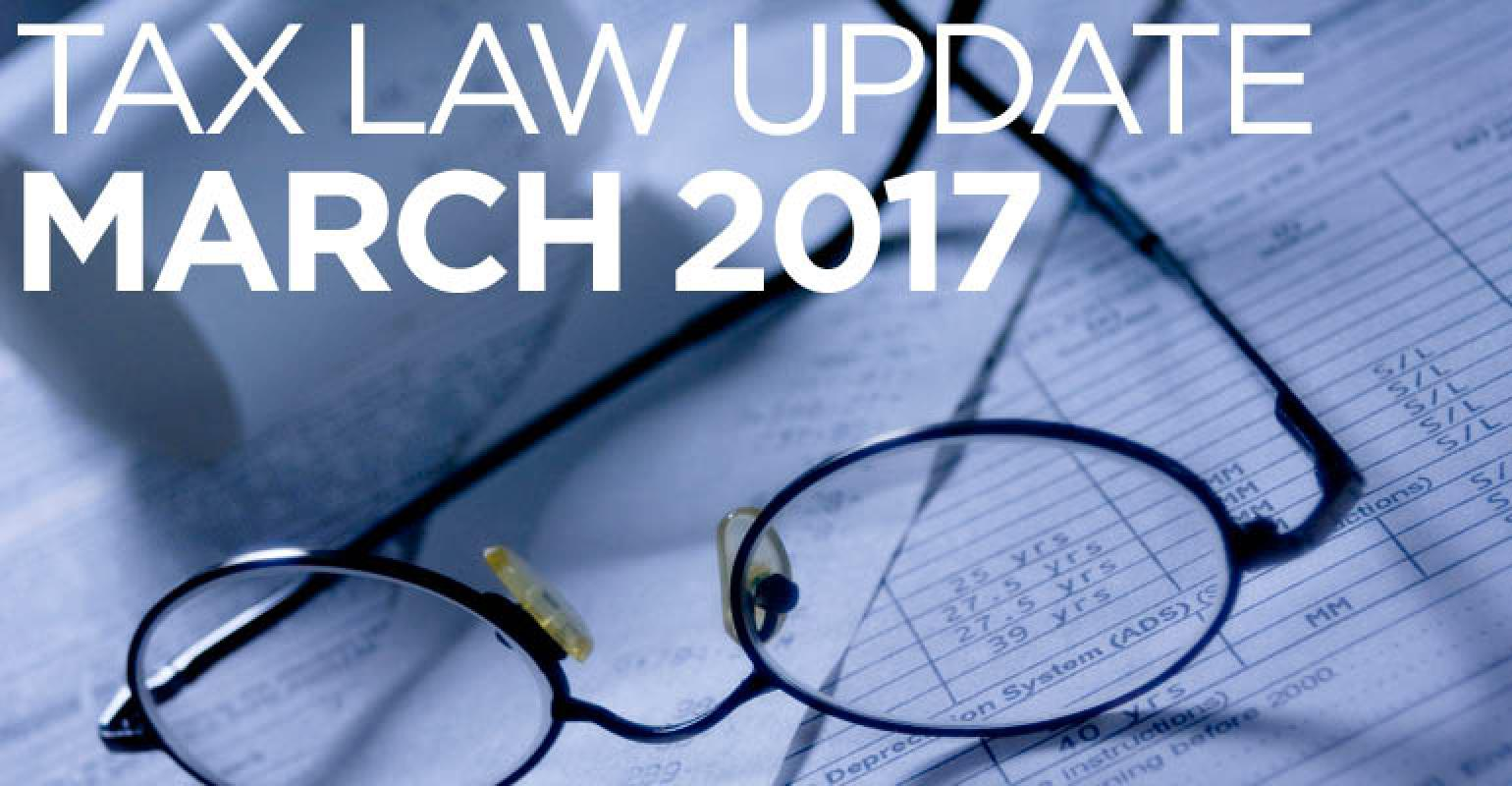Tax Law Update: March 2017 | Wealth Management