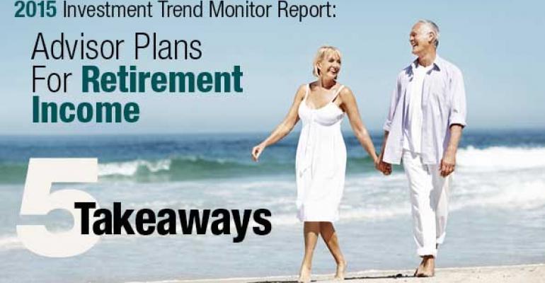 Advisor Plans for Retirement Income 5 Takeaways