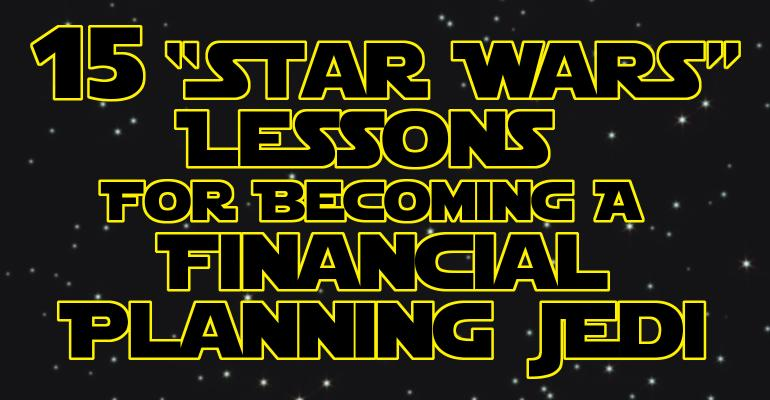 15 Star Wars Lessons for financial planning