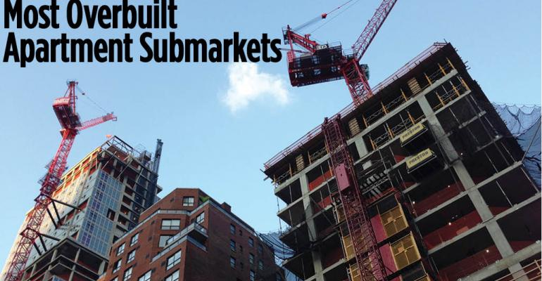 Where Are the Most Overbuilt Apartment Submarkets?