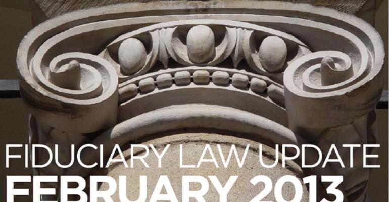 Fiduciary Law Update February 2013