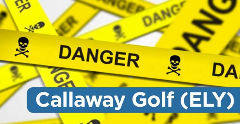 Danger Zone: Callaway Golf (ELY)