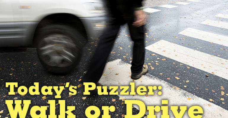 The Puzzler #44: Walk or Drive