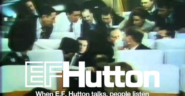 E.F. Hutton Speaks Up, Again