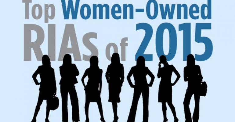 The Top 10 Women-Owned RIAs of 2015