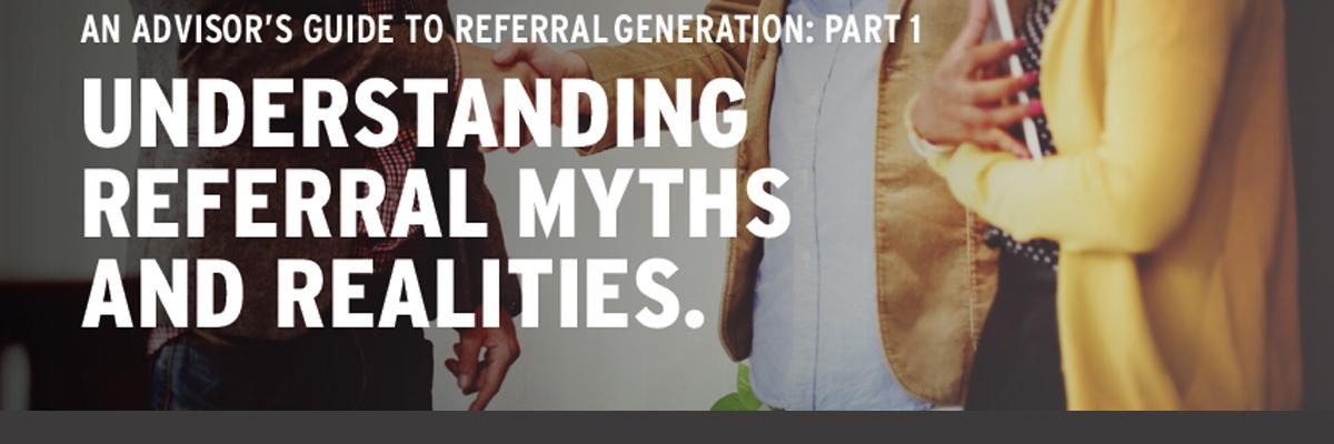 An Advisor's Guide to Referral Generation: Part 1
