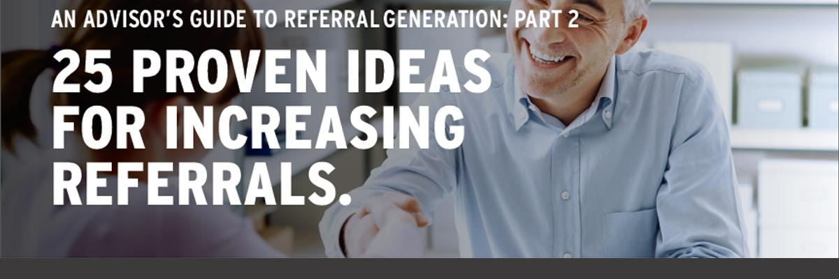 An Advisor's Guide to Referral Generation: Part 2