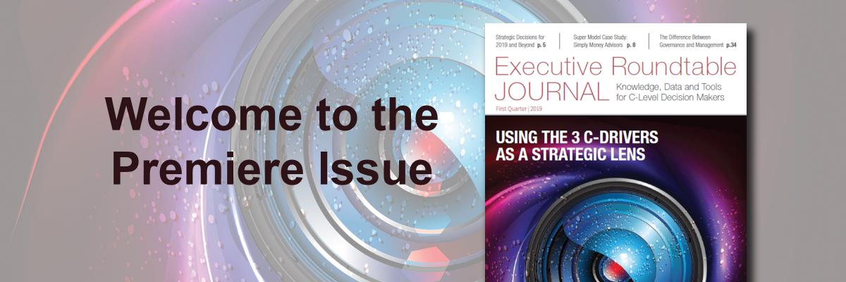 Digital Edition: Executive Roundtable Journal - First Quarter 2019