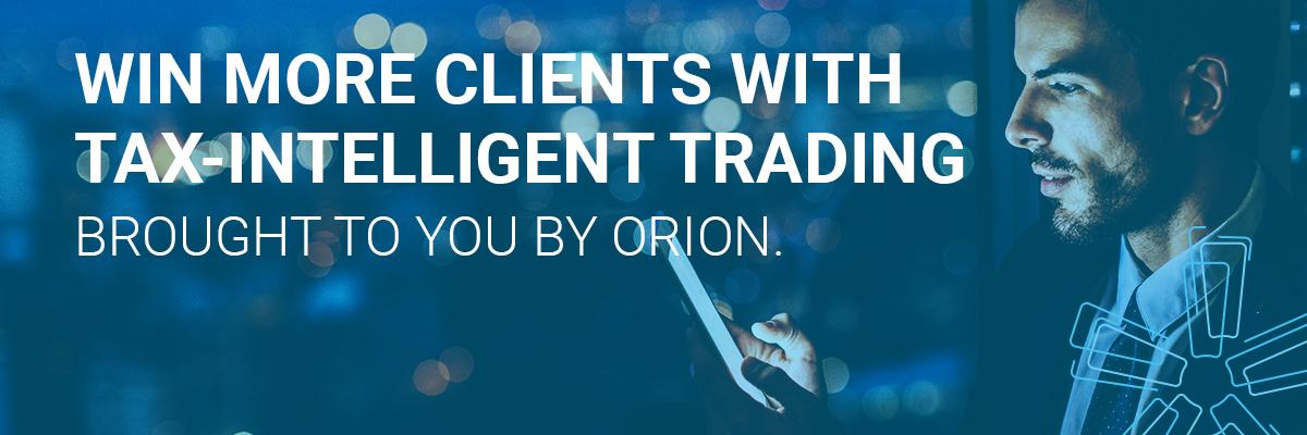 Win More Clients with Tax-Intelligent Trading