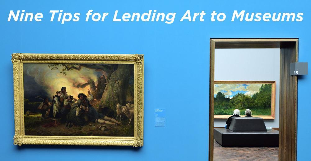 Nine Tips For Lending Art To Museums Wealth Management