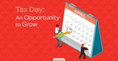 Tax Day: An Opportunity to Grow Your Business