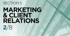 Part 2: Effectiveness of Different Marketing Methods For Attracting New Clients