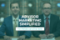 SK Show 75 Advisor Marketing Simplified