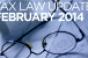 Tax Law Update: February 2014