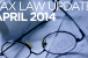 Tax Law Update: April 2014