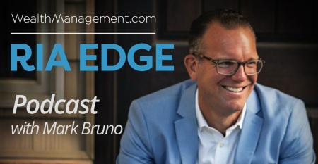RIA Edge Podcast with Mark Bruno