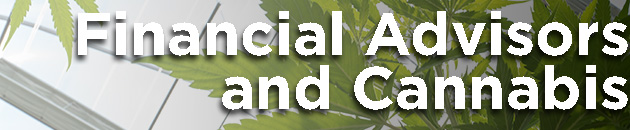 financial advisors and cannabis