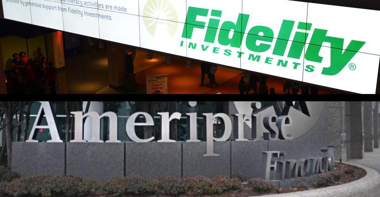Fidelity and Ameriprise