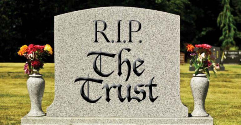 The Death of the Trust