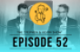 Stephen and Kevin Show Episode 52